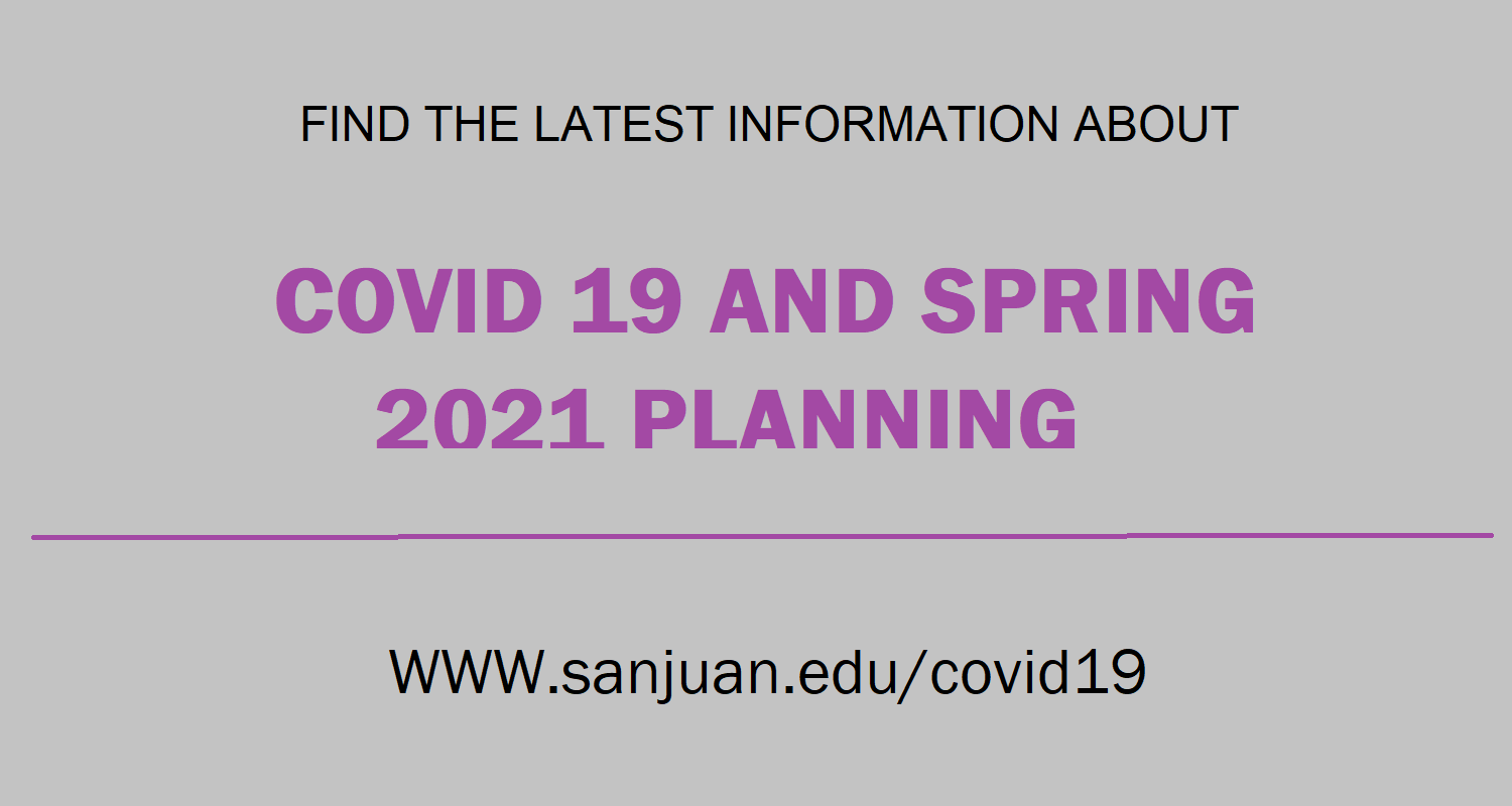 COVID 19 and Spring 2021 Planning