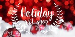Holiday Gift Shop: December 4-8