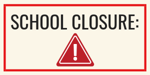 School closure alert