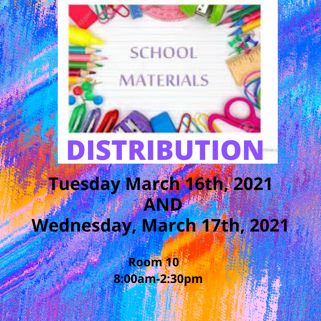 Materials Distribution March 16 & 17, 2021 in Room 10