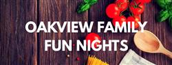 Oakview Family Fun Night Schedule