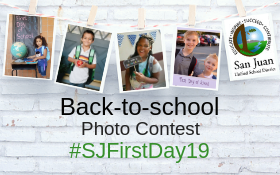 Back-to-School Photo Contest #SJFirstDay19 with four photos of smiling kids and San Juan logo