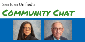 San Juan Unified's community chat series with photos of Zima Creason and Dr. Michael McKibbin