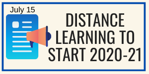Graphic showing icons for a paper page and bullhorn, text: Distance Learning to start 2020-21 year