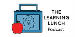 Learning Lunch Podcast graphic
