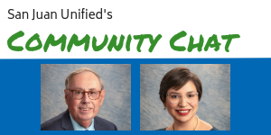 San Juan Unified's community chat series with photos of Paula Villescaz and Dr. Michael McKibbin