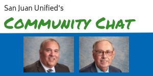 San Juan Unified's community chat series with photos of Saul Hernandez and Dr. Michael McKibbin