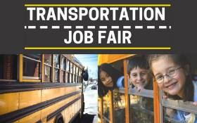 Transportation Job Fair flyer with students on school bus