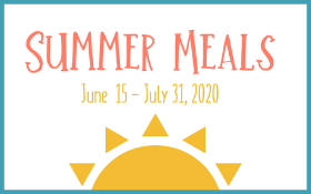 Summer Meals June 15-July 31, 2020