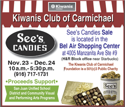Kiwanis Club of Carmichael Annual See's Candy Sale.