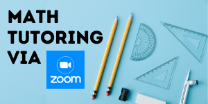Math Tutoring Available via Zoom