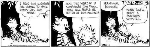 Calvin and Hobbes Cartoon Psychotic Computer