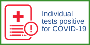 Individual tests positive for COVID-19