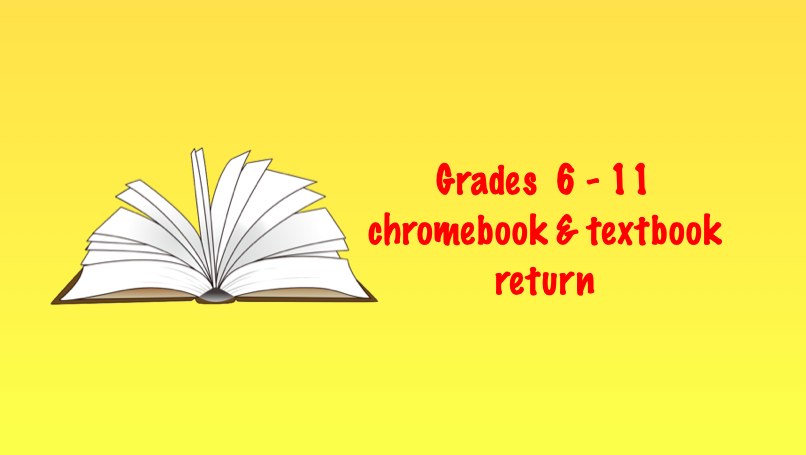 Chromebook & Textbook Return