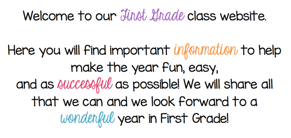 Welcome to our First Grade class website!