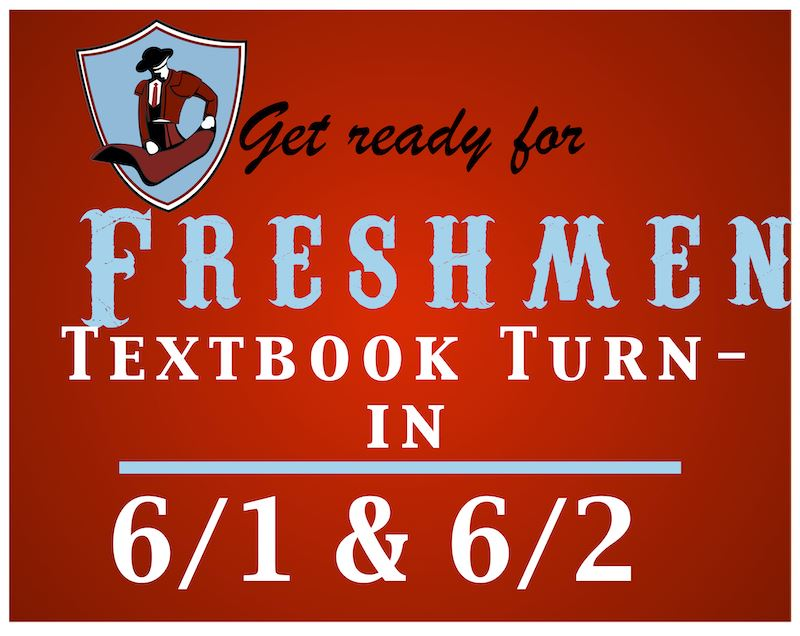 Get ready for the Freshmen (9th Grade) Textbook turn-in!