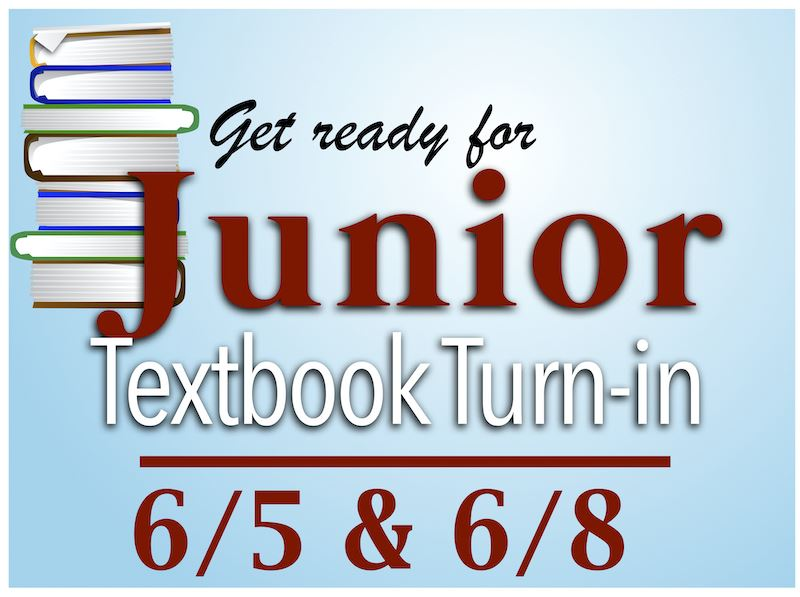 Get ready for the Junior (11th Grade) Textbook turn-in!