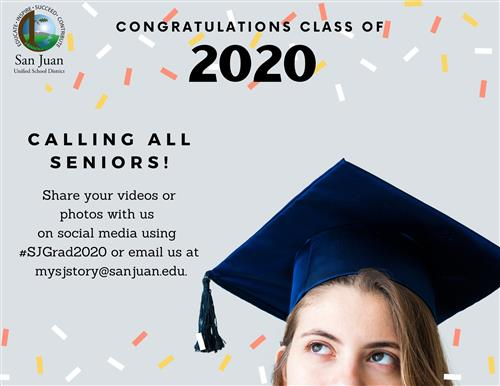 Congratulations Class of 2020. Calling all seniors! Share your videos or photos with us on social media using #SJGrad2020