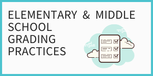 Elementary & Middle School Grading Practices with image of report