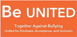 "Orange rectangle with white lettering reads ""Be United together against bullying"""